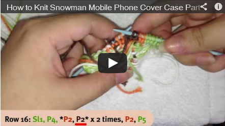 How to Knit Snowman mobile phone cover part 4